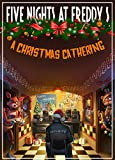 Five Nights at Freddy's: A Christmas Gathering