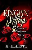 download ebook kingpin wifeys season 3 part 2: the agreement pdf epub