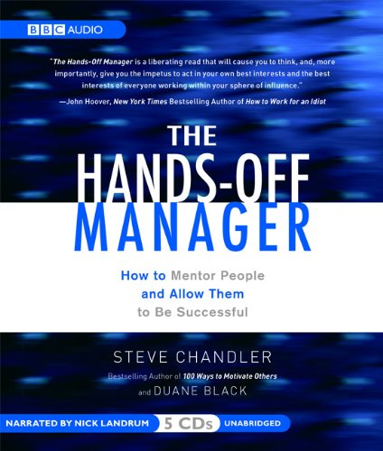 The Hands-Off Manager: How to Mentor People and Allow Them to Be Successful by BBC Audio