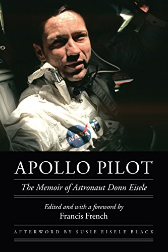 Orbit Helmet - Apollo Pilot: The Memoir of Astronaut Donn Eisele (Outward Odyssey: A People's History of Spaceflight)