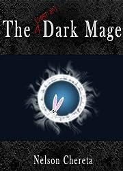 The (sort of) Dark Mage (Waldo Rabbit Series Book 1)