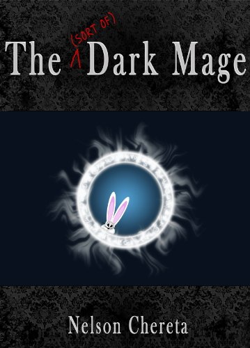 (The (sort of) Dark Mage (Waldo Rabbit Series Book 1))