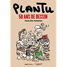 Plantu, 50 ans de dessin (Biographies, Autobiographies) (French Edition)