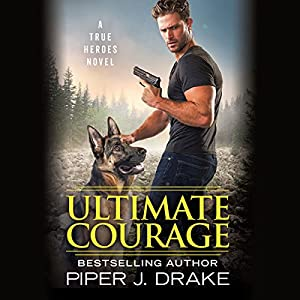 Ultimate Courage Audiobook
