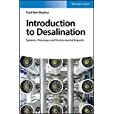 Introduction to Desalination: Systems, Processes and Environmental Impacts