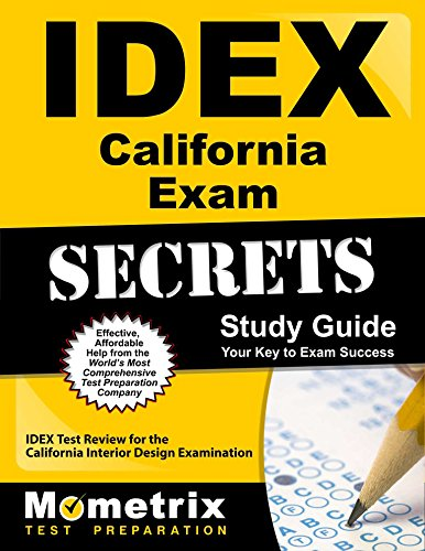 IDEX California Exam Secrets Study Guide: IDEX Test Review for the California Interior Design Examination