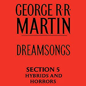 Dreamsongs, Section 5 Audiobook