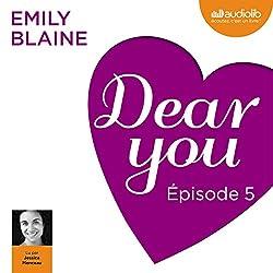 Dear you : Épisode 5