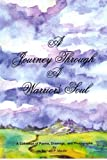 A Journey Through a Warriors Soul, Michael Maurer, 0972048421