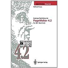 Desktop Publishing mit PageMaker 4.2 f??r den Macintosh by Helmut Kraus (1992-12-30)