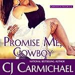 Promise Me, Cowboy | CJ Carmichael