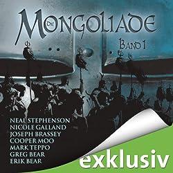 Die Mongoliade (The Foreworld Saga 1)