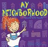 My Neighborhood, Lisa Bullard, 1404801626