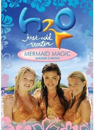 H2O Just Add Water Mermaid Magic Season 3 Movie
