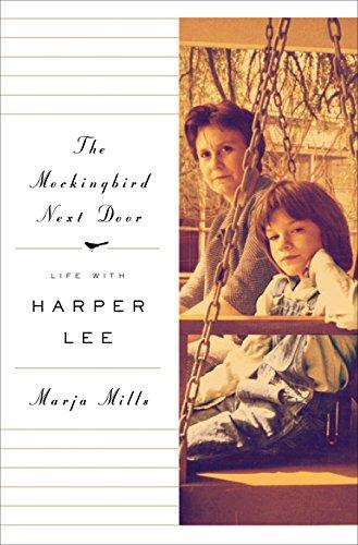 The Mockingbird Next Door: Life with Harper Lee (Thorndike Press Large Print Nonfiction Series)