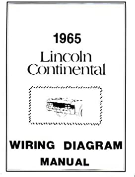 Amazon.com: bishko automotive literature 1965 Lincoln Continental Electrical  Wiring Diagrams Schematics Manual Book OEM: AutomotiveAmazon.com