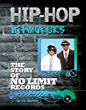 The Story of No Limit Records, Jim Whiting, 1422221180
