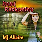 Dead Reckoning | MJ Allaire