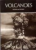 Volcanoes, Decker, Robert and Decker, Barbara, 0716712423