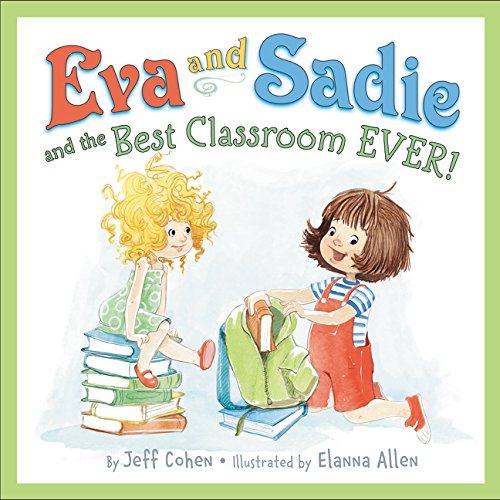 Eva and Sadie and the Best Classroom EVER! (Best Haircuts For Blonde Guys)