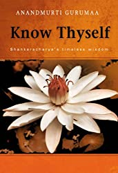 Know Thyself - Shankracharya's timeless wisdom