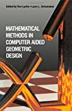 img - for Mathematical Methods in Computer Aided Geometric Design (v. 1) book / textbook / text book