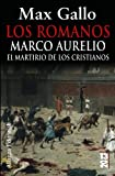 img - for Los romanos / The Romans: Marco Aurelio (Spanish Edition) book / textbook / text book