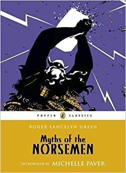 Book Myths of the Norsemen (Puffin Classics) by Green, Roger Lancelyn (2013)