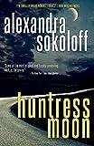 Huntress Moon (The Huntress/FBI Thrillers)
