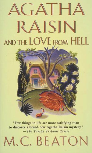 Agatha Raisin and the Love from Hell: An Agatha Raisin Mystery (Agatha Raisin Mysteries Book 11) (Tv Shows With Love In The Title)