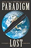 img - for Paradigm Lost (The Argosy Trilogy, Book 1) book / textbook / text book