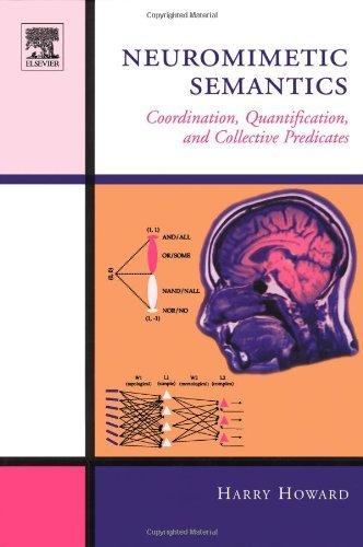Neuromimetic Semantics: Coordination, quantification, and collective predicates Pdf