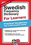 Swedish Frequency Dictionary For Learners: Practical Vocabulary - Top 10.000 Swedish Words