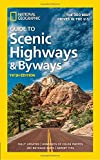 #5: National Geographic Guide to Scenic Highways and Byways, 5th Edition: The 300 Best Drives in the U.S.