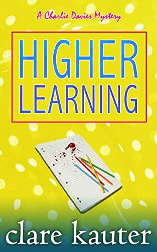 Higher Learning (The Charlie Davies Mysteries Book 4)