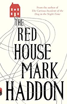 The Red House: A Novel by [Haddon, Mark]