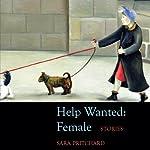Help Wanted: Female | Sara Pritchard