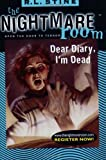 Dear Diary, I'm Dead (Nightmare Room)
