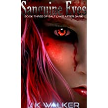 Sanguine Eyes (Salt Lake After Dark Book 3)