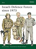 img - for Israeli Defence Forces since 1973 (Elite) book / textbook / text book
