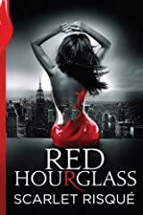 Red Hourglass (Volume 1) by Scarlet Risque (2016-01-18) Paperback