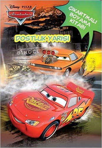 Disney Arabalar Dostluk Yarisi Cikartmali Boyama Kitabi Kollektif