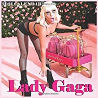 Lady Gaga 2021 Wall Calendar: Lady Gaga 2021
