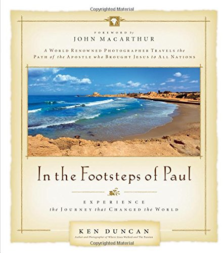 In the Footsteps of Paul: Experience the Journey that Changed the World pdf