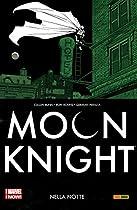 Moon Knight Vol. 3: Nella Notte (moon Knight (2014-2015)) (italian Edition)