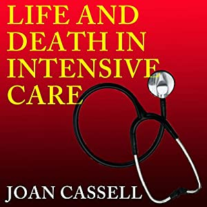Life and Death in Intensive Care Audiobook