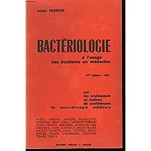 Bactériologie à l'usage des étudiants en médecine