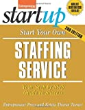 img - for Start Your Own Staffing Service: Your Step-By-Step Guide to Success (StartUp Series) by Entrepreneur magazine (2013-09-10) book / textbook / text book