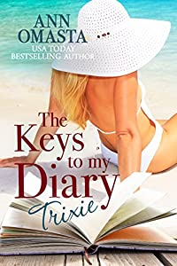 The Keys to my Diary: Trixie -- An island romance novel featuring identical twins