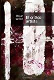 El Crítico Artista, Oscar Wilde, 1499567510